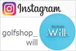 GOLF SHOP Will 谷口 志成 Instagramページ